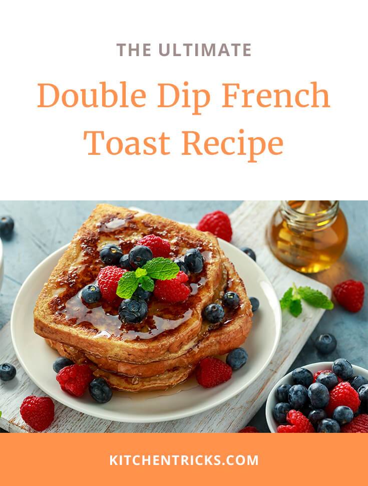 Double Dip French Toast Recipe 2 XS