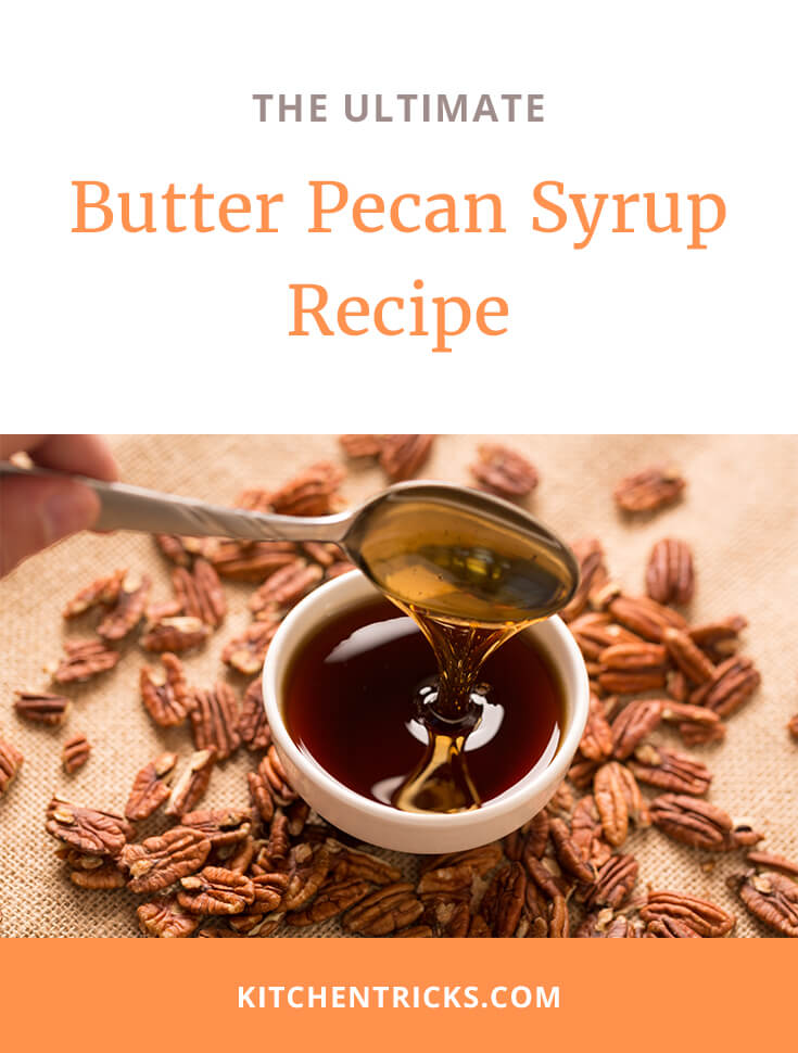 Butter Pecan Syrup Recipe-2