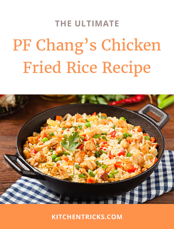 PF Chang's Chicken Fried Rice Recipe-2